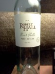 2010 Robert Hall Rose de Robles